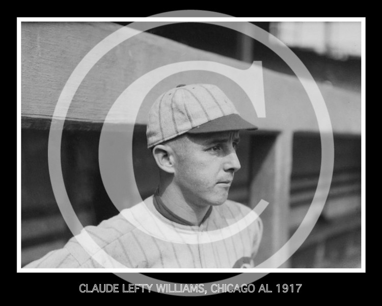 Claude Lefty Williams, Chicago White Sox AL, 1917.