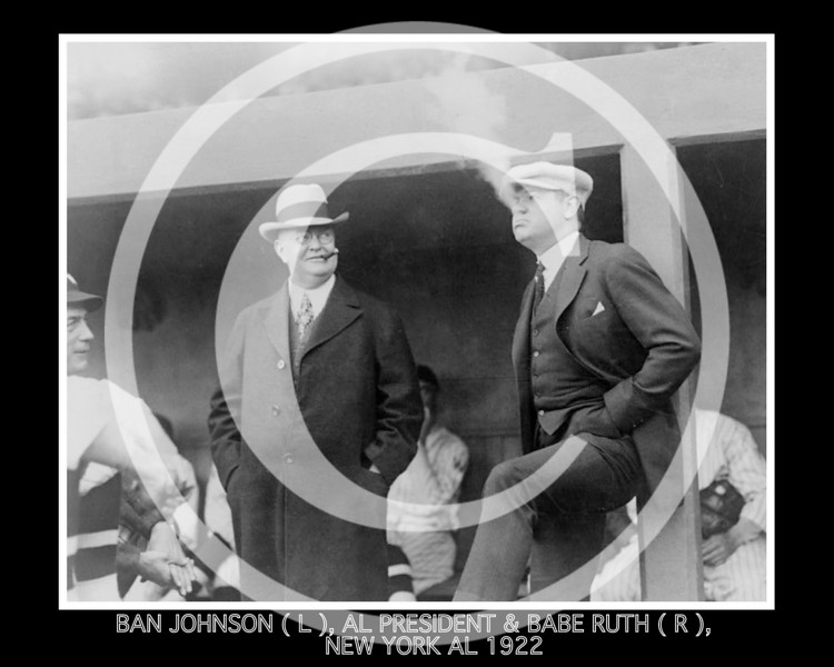 Babe Ruth - Ban Johnson & Babe Ruth, New York Yankees AL, Washington April 1922.