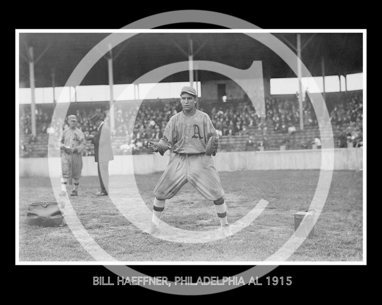 Bill Haeffner, Philadelphia Athletics AL, 1915.
