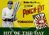 Babe Ruth, Pinch Hit Tobacco.