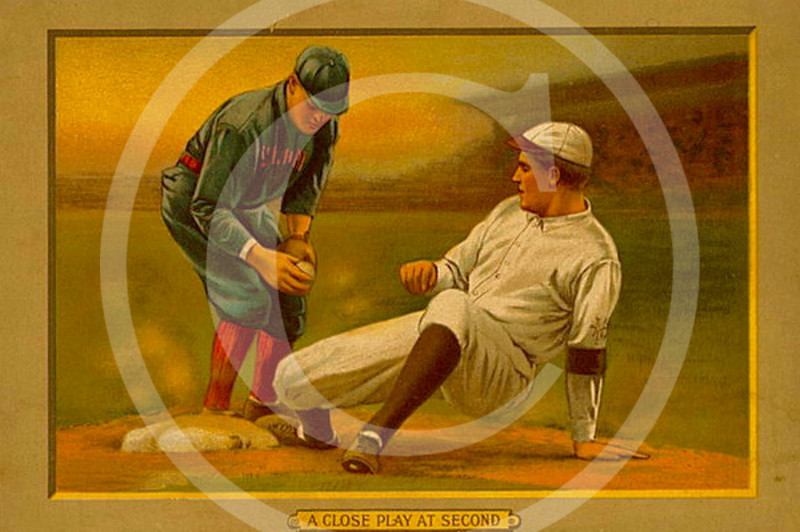 """ A Close Play At Second "", American Tobacco Company, 1911."