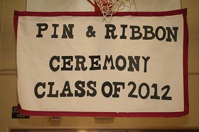 CLASS OF 2012 PIN & RIBBON CEREMONY • 02.23.12