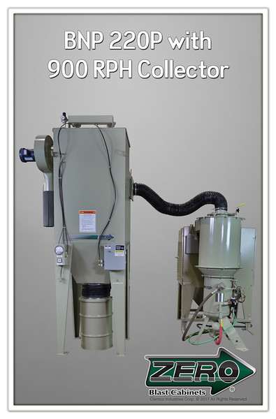 ZERO BNP 220P with 900 RPH Collector