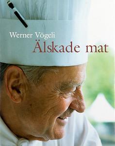 BOOK_Werner_Vögeli_Älskade_Mat