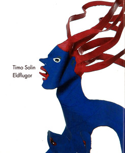 BOOK_Timo_Solin_ELDFLUGOR_2007_C_