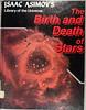 BIRTH AND DEATH OF STARS