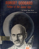 ROBERT GODDARD FATHER OF THE SPACE AGE