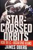 STAR CROSSED ORBITS