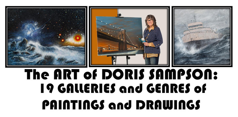 "THE VERSATILITY OF DORIS SAMPSON'S CAREER ART is seen on this career work Smugmug Website.  CLICK ON ""HOME"" AT THE TOP TO ENTER THE FULL WEBSITE!  When you see THIS folder, ""19 GALLERIES"", on the Homepage,  this is  where you will find the numerous genres of career Art in which this artist is professionally proficient!"