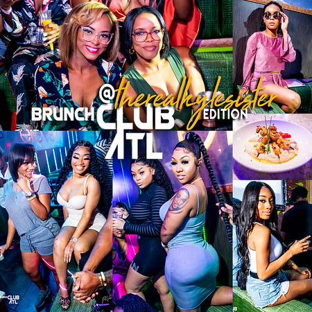 BRUNCH CLUB ATL 1ST EDITION WITH @THEREALKYLESISTER 9.22.19