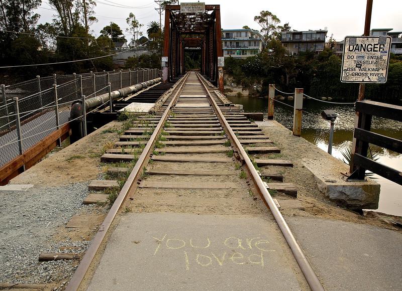 You Are Loved. Bridge Over The San Lorenzo River, Santa Cruz, California