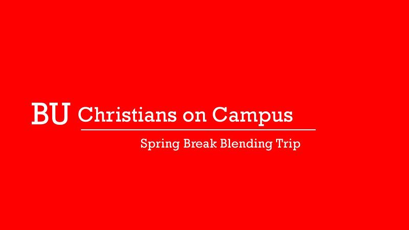 Spring Break Blending Trip