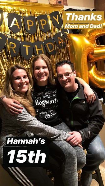 FEBRUARY 23RD, 2018 | Hannah Fisher's 15th Birthday