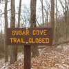 I wonder if the Sugar Cove trail is closed??