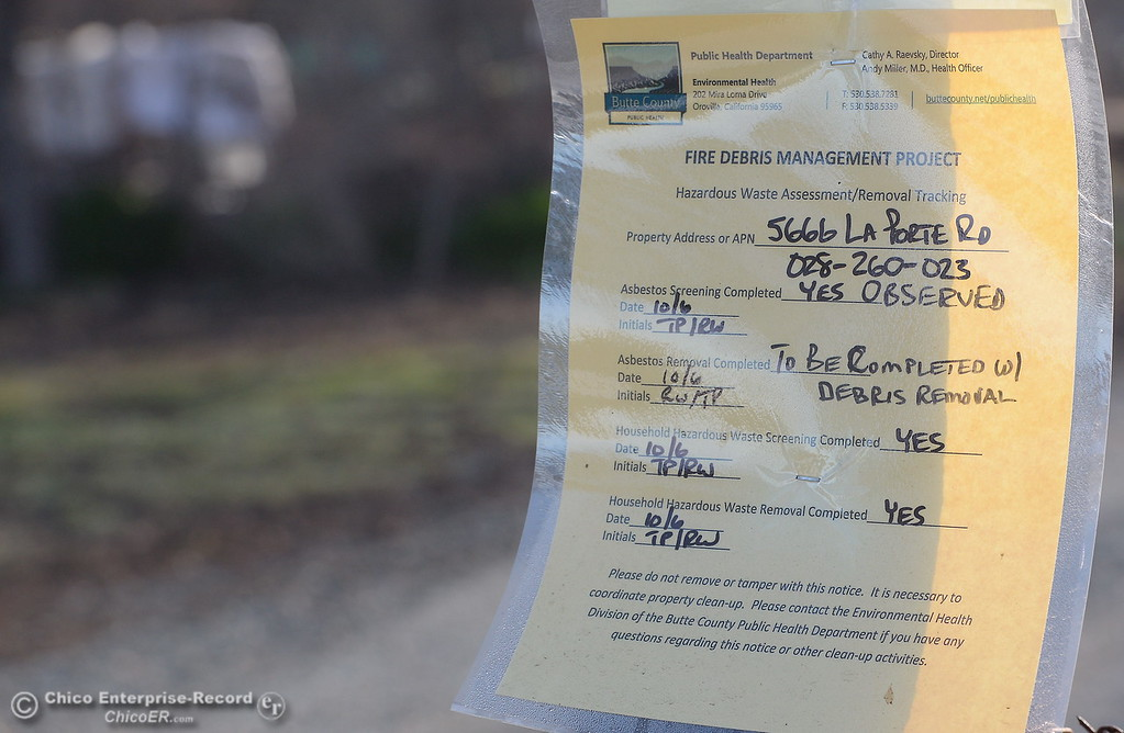 . Notices are posted on properties as state and federal agencies help clean up debris following the La Porte Fire in Bangor, Calif. Wed. Dec. 13, 2017. (Bill Husa -- Enterprise-Record)