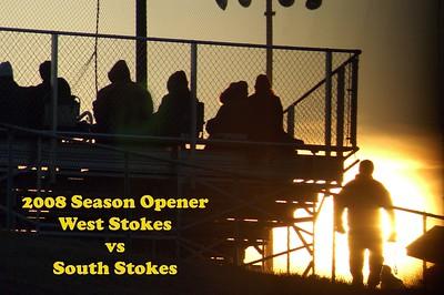 SEASON OPENER, West Stokes vs South Stokes, 02/28/08   SEASON OPENER #2 @ West Stokes, 02/29/08