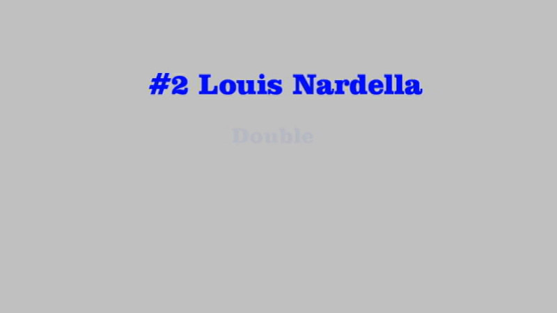 #2  Louis Nardella - Double