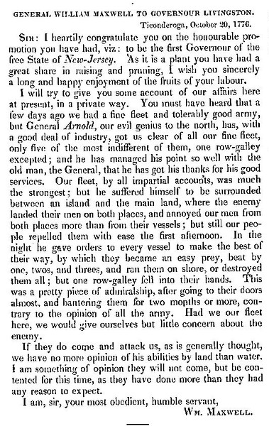 "Letter from William Maxwell, quoted in part in many of the Arnold biographies, in which he severely criticizes Arnold about the Battle of Valcour Island.<br /> As seen in Peter Force's ""American Archives"" Series 5, 2:1143"
