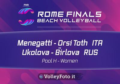 Menegatti - Orsi Toth  ITA vs Ukolova - Birlova. RUS [Pool H Women],