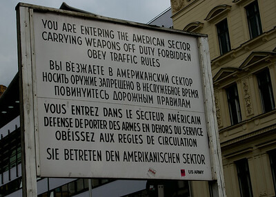 Berlin 2014 Sign, Entering Amer sector