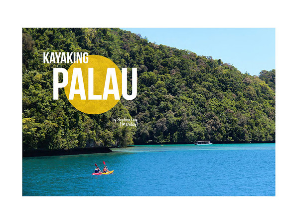 Kayaking Palau<br /> <br /> Vagabundo Magazine, December 2012/January 2013
