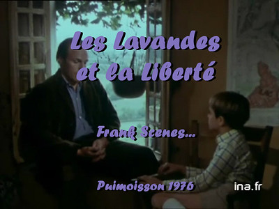 """""""Les Lavandes et la Liberté"""" (Frank scenes)"""