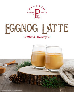 Pilgrim Coffeehouse Holiday Eggnog Latte Ad