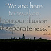 Awakening from our Illusions