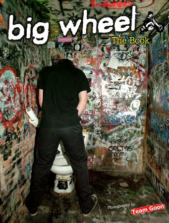 Big Wheel - Team Goon Photo Book