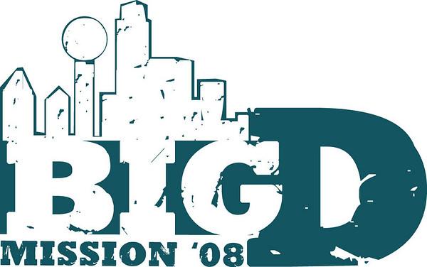Big D Mission Project 2008