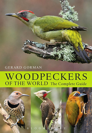 Woodpeckers of the World, The Complete Guide
