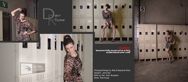 Daily Routine  Photos & Design by Mike & Stephanie Gines Designer: Jenny Han Makeup / Hair: Juliet Bourgeois Model: Bree Knapp