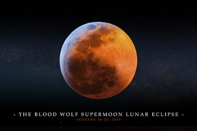 2019 Blood Wolf Moon Lunar Eclipse 015A Comp Text - Deremer Studios LLC