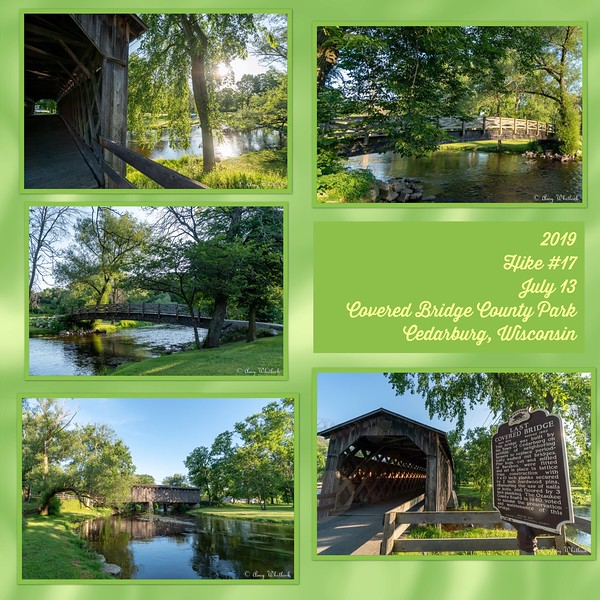 2019 Hike #17 on July 13 at Covered Bridge County Park in Wisconsin