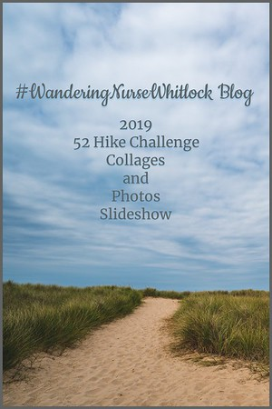 2019 52 Hike Challenge ~ Collages & Photos Slideshow
