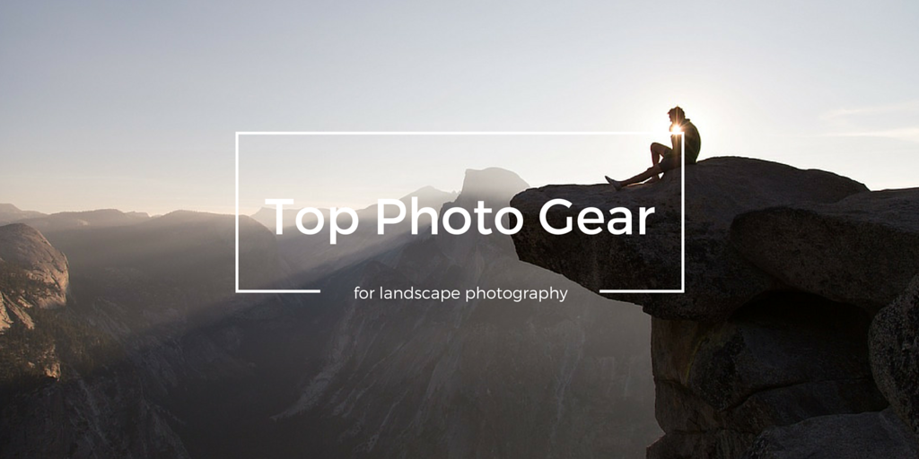 best camera, lens, and photography equipment for landscape photography and recommendations