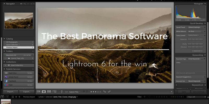 the best software for stitching panoramas is lightroom 6