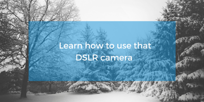 learn DSLR for beginners courses