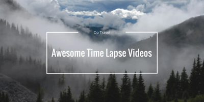 Cool time lapse videos