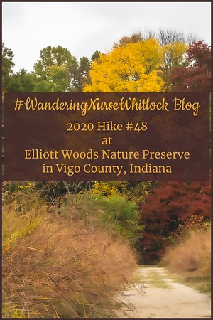 2020 Hike #48 on October 10th at Elliott Woods Nature Preserve within Prairie Creek Park in Vigo County Indiana