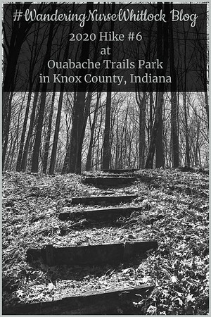 2020 Hike #6 on March 8th at Ouabache Trails Park in Knox County Indiana