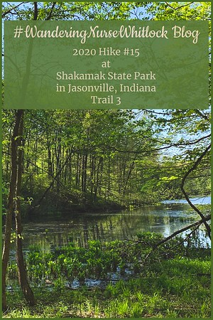 2020 Hike #15 on May 2nd at Shakamak State Park in Jasonville Indiana (Trail 3)
