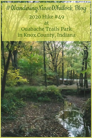 2020 Hike #49 on October 11th at Ouabache Trails Park in Knox County Indiana