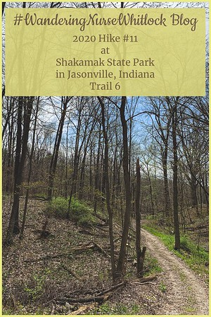 2020 Hike #11 on April 11th at Shakamak State Park in Jasonville Indiana (Trail 6)