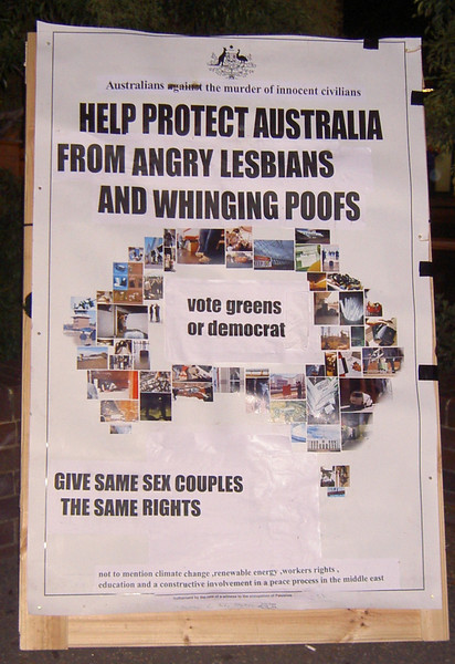 Help protect Australia from angry lesbians and whinging poofs