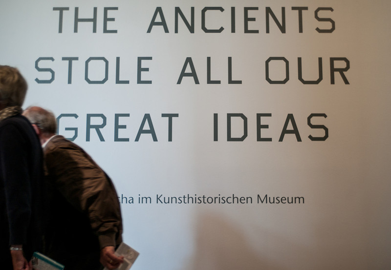 "Exhibition Ed Ruscha in KHM, Titel ""The Ancients Stole All Our Great Ideas"""