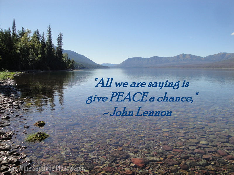 """All we are saying is give PEACE a chance,"" John Lennon"