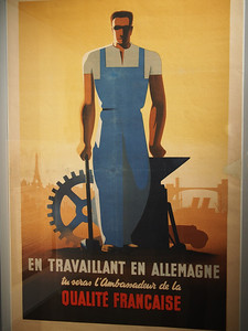 Poster encouraging French men to work in wartime Germany. Musée d'Histoire 1939-1945, Fontaine de Vaucluse