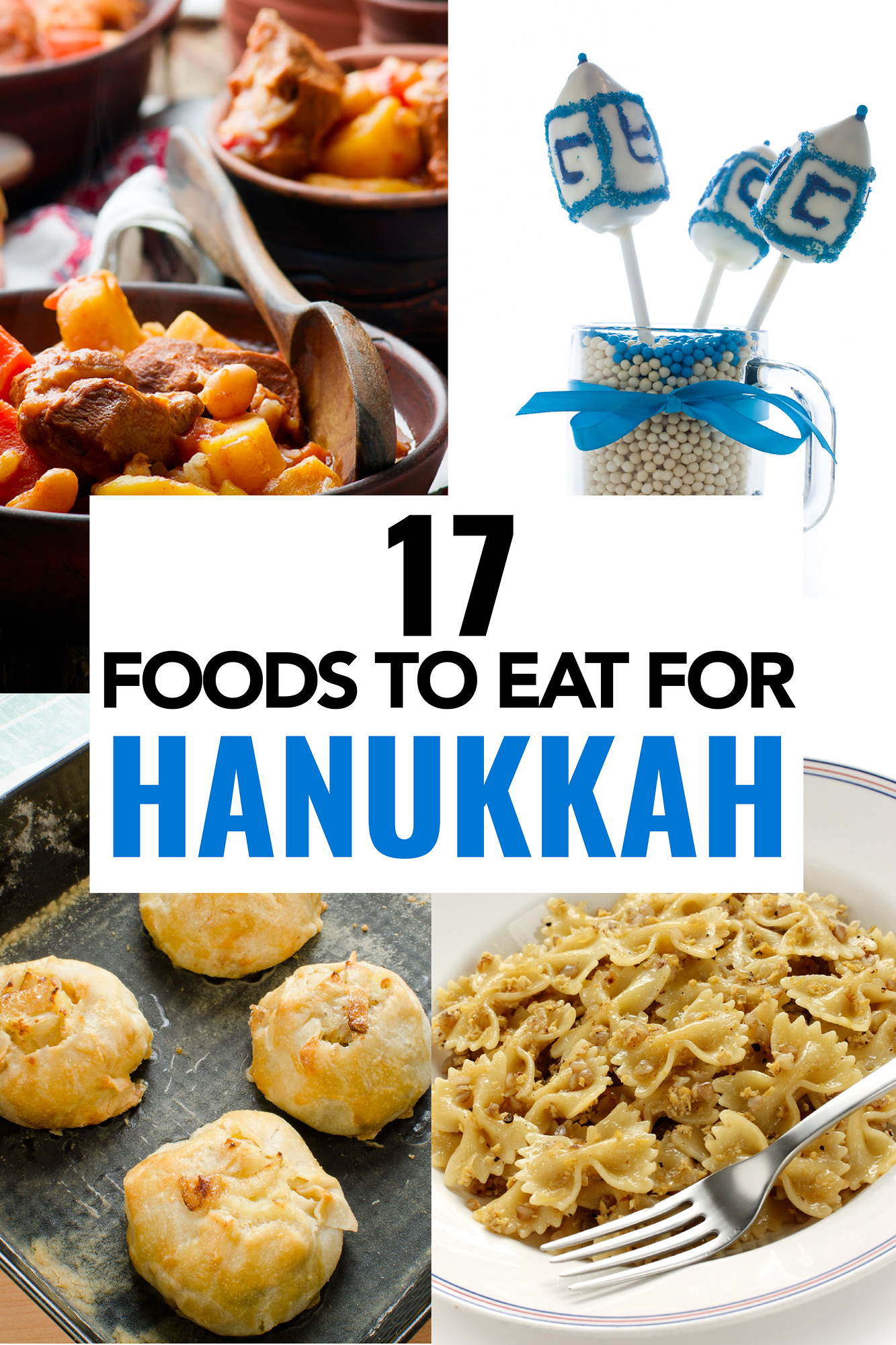 Food for Hanukkah that you need to try, 17 dishes for this delicious festival of lights. #Hanukkah