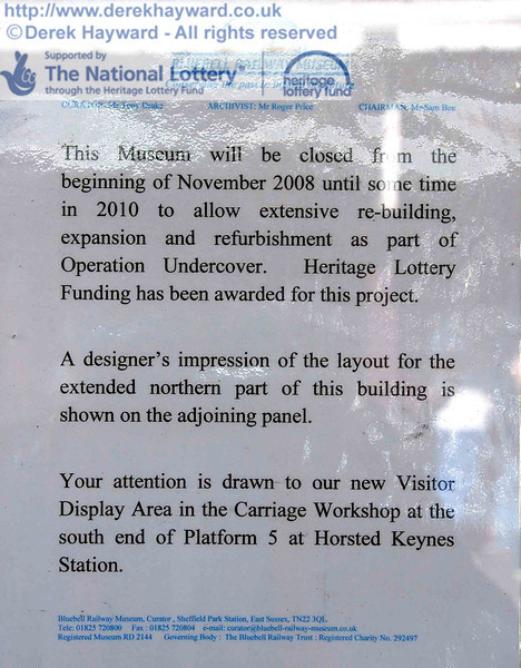 A notice displayed on the Museum building at Sheffield Park.  12.09.2009